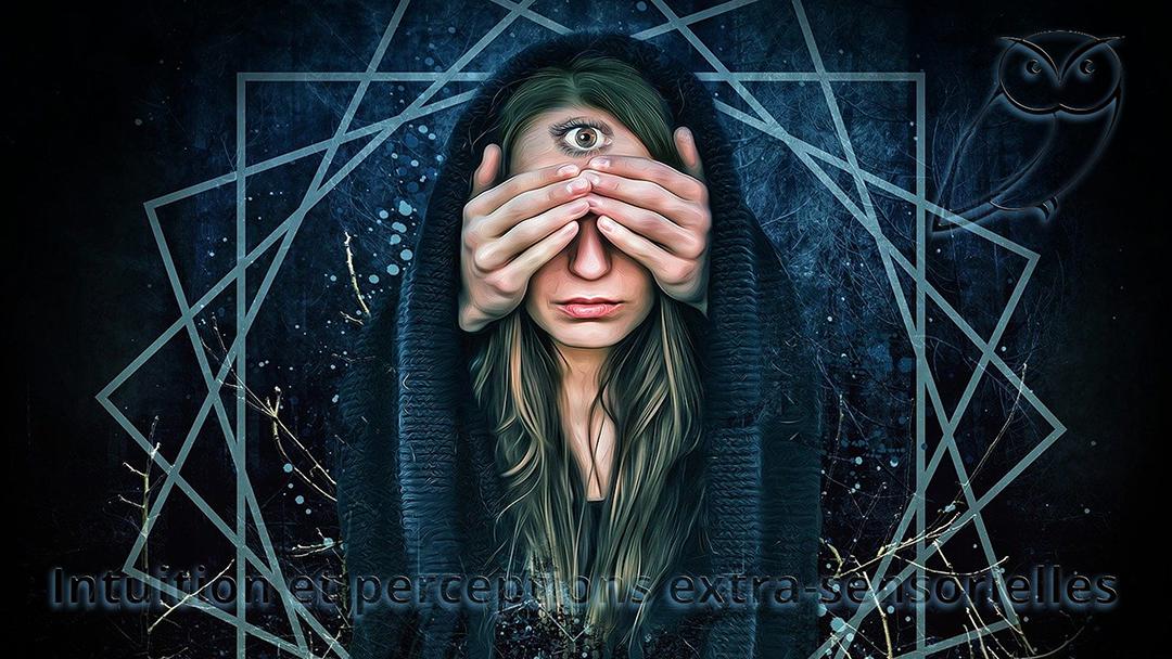 Intuition et perceptions extra-sensorielles